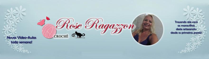 Rose Ragazzon Crochê