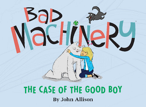 http://www.bookdepository.com/Bad-Machinery-Case-Good-Boy-2-John-Allison/9781620101148/?a_aid=bugsandfishes