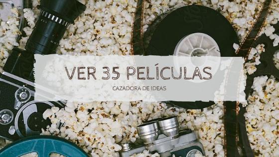Reto: 35 películas