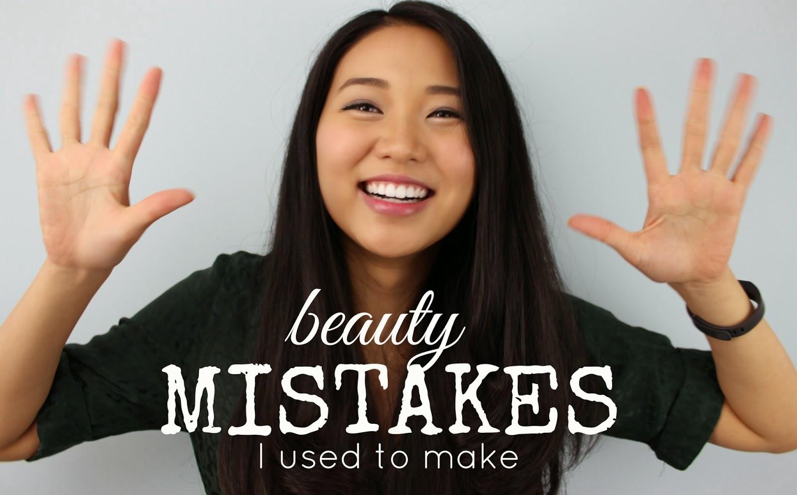 10 Beauty Mistakes I Used to Make