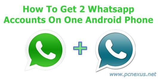 2 whatsapp account on 1 phone