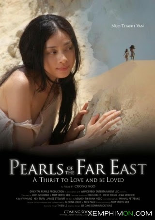 Ngọc Viễn Đông - Pearls Of The Far East
