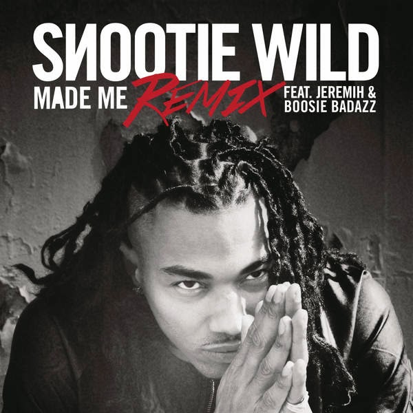 Snootie Wild - Made Me (Remix) [feat. Jeremih & Boosie Badazz] - Single Cover