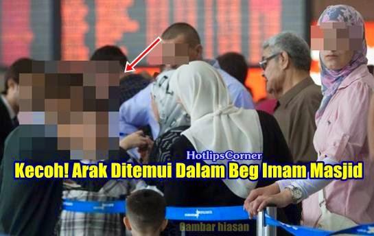 KISAH BENAR Arak Ditemui Dalam Beg Imam Masjid