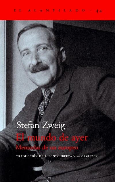 El mundo de ayer Memorias de un europeo Stefan Zweig