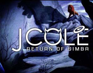 J. Cole - Return Of Simba Lyrics | Letras | Lirik | Tekst | Text | Testo | Paroles - Source: mp3junkyard.blogspot.com