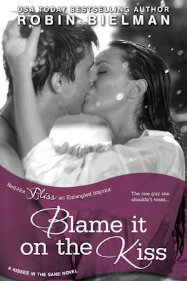 Blame it on the Kiss by Robin Bielman