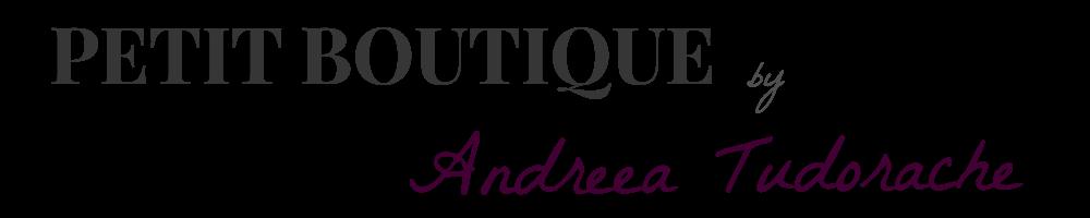 Petit Boutique by Andreea Tudorache