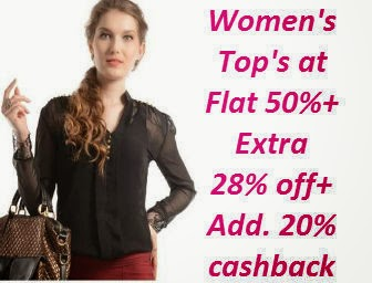 Buy D&S Women's Top's at Flat 50% off + Extra 28 % + 20% cashback (Through Mobikwik Wallet)!!