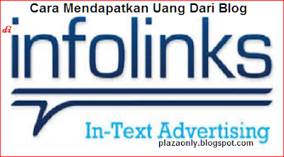 Cara Mendapatkan Uang dari Infolinks