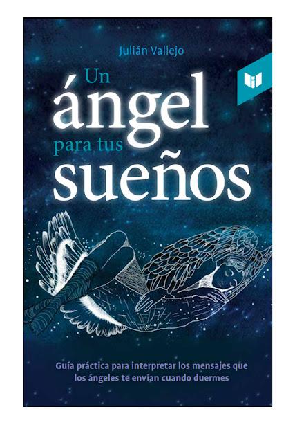 Libro Un Ángel para tus Sueños- Autor Julián Vallejo