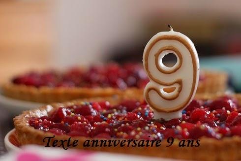 texte+anniversaire - TEXTE ANNIVERSAIRE 9 ANS