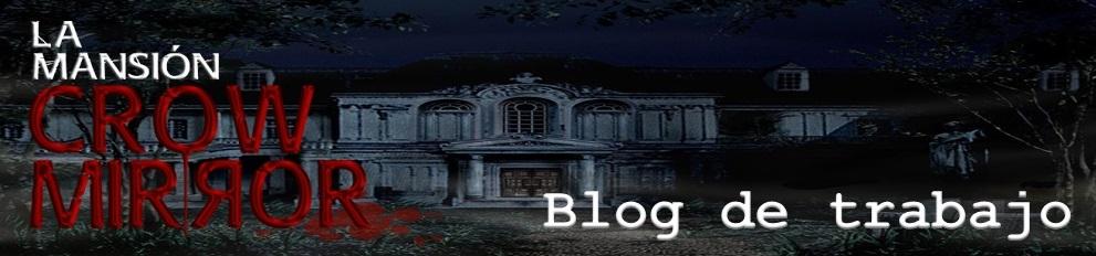 Mansión Crow Mirror - Blog Trabajo autores