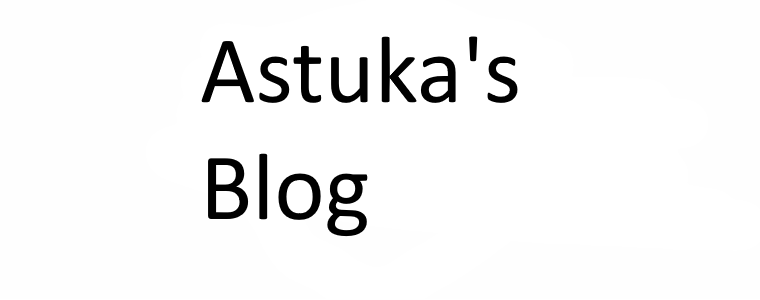 Astuka's Blog