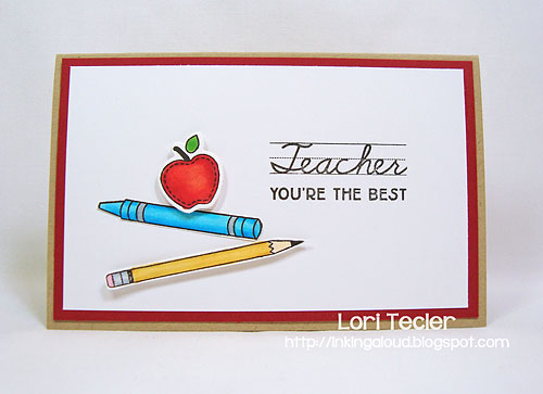 Teacher, You're the Best-designed by Lori Tecler-Inking Aloud-stamps from Clear and Simple Stamps