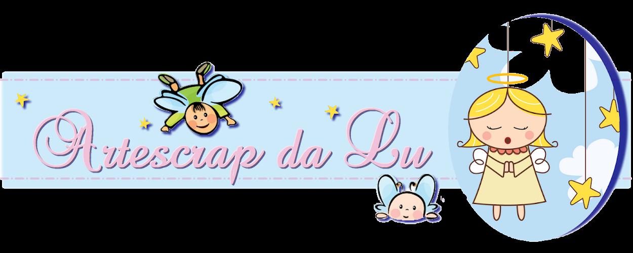 Artescrap da Lu - scrapdalu@gmail.com