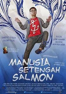Film Terbaru Manusia Setengah Salmon | Indonesia Movie 2013