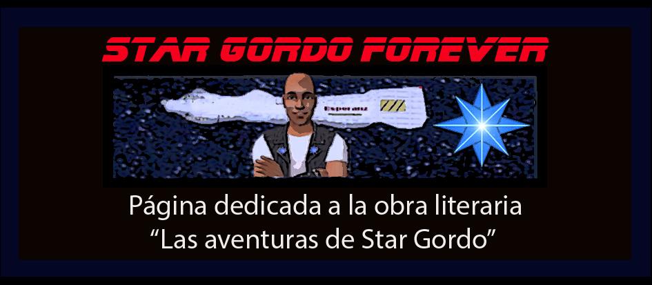 Star Gordo forever