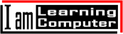 I am Learning Computer