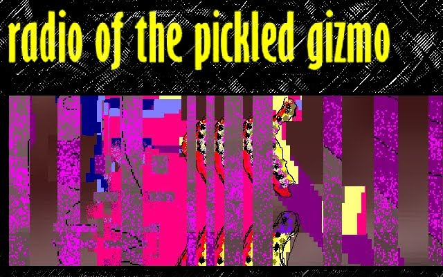 Radio of the Pickled Gizmo