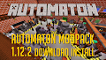 HOW TO INSTALL<br>Automaton Modpack [<b>1.12.2</b>]<br>▽