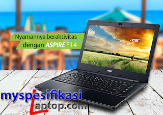Review Harga Laptop Acer Aspire E14 E5-421-61CI