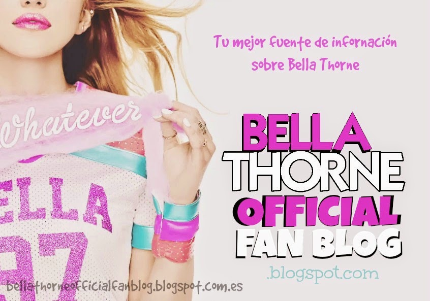 Bella Thorne Official Fan Blog