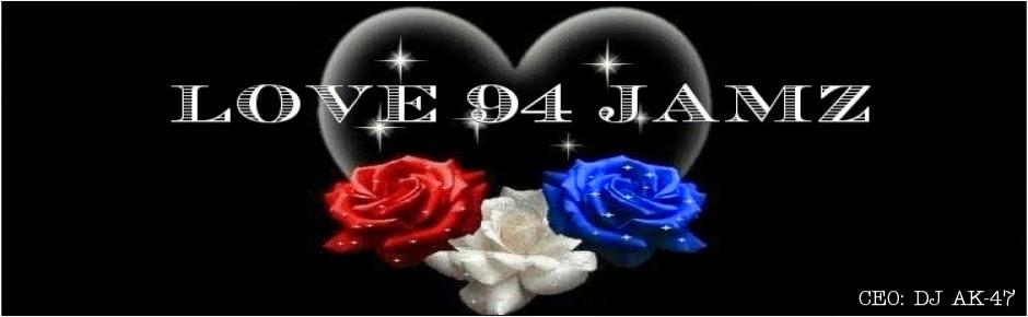 LOVE 94 JAMZ