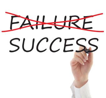 Don't Fear Failure, Embrace It - success