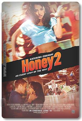 Honey 2: No Ritmo dos Seus Sonhos
