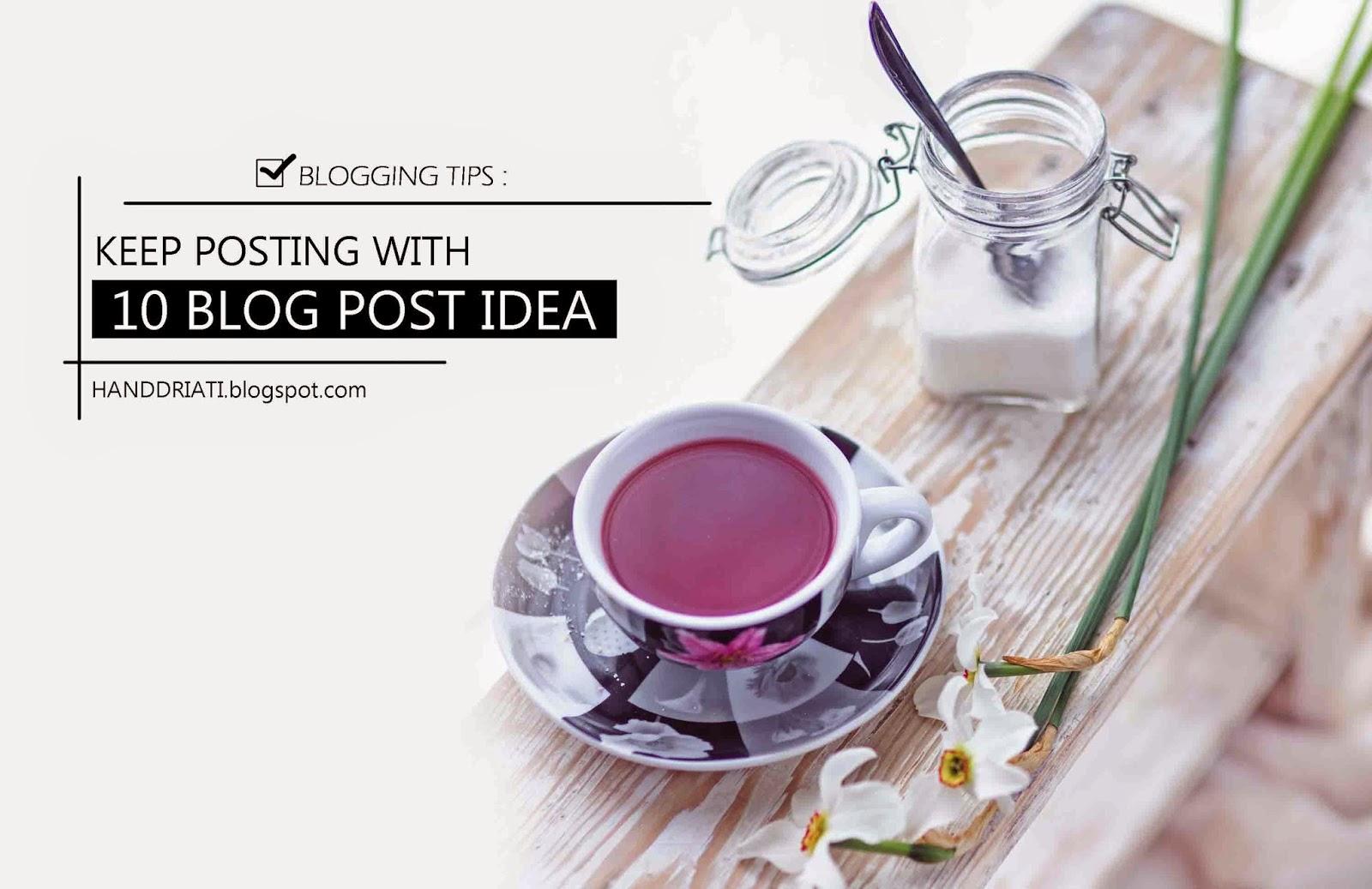 10 Ide Posting Untuk Blog