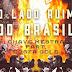 SINGLE: CHAVE MESTRA - O LADO RUIM DO BRASIL (PART. ADONAI)