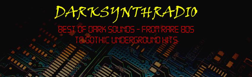 DARKSYNTHRADIO - Best of dark sounds!