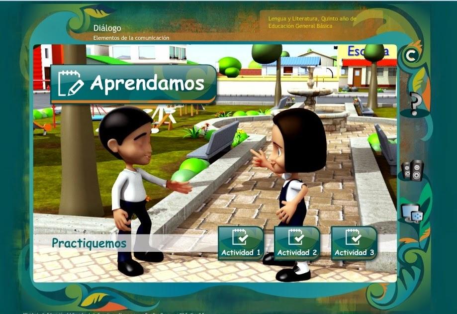 http://www.educarecuador.gob.ec/recursos/rdd/EGB05/LENGUA/dialogo/index.html