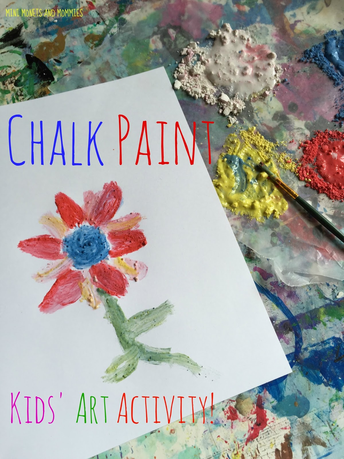 Mini Monets And Mommies DIY Chalk Paint For Kids Art Activities