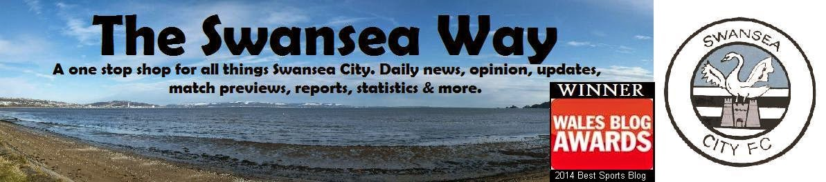 """The Swansea Way"" - Swansea & Wales' Premier Sports Blog"