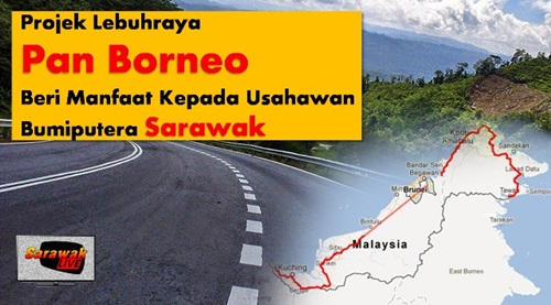 Lebuhraya Pan Borneo Sabah & Sarawak bebas daripada bayaran tol, tol free di Sarawak, tidak perlu bayar tol di jalan raya Sarawak