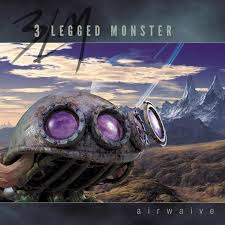 3 Legged Monster - Airwaive