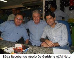 Geddel, Bêda e ACM Neto