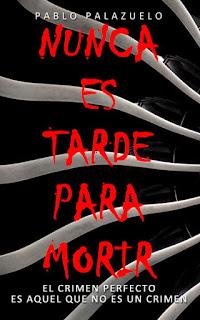 Nunca es tarde para morir