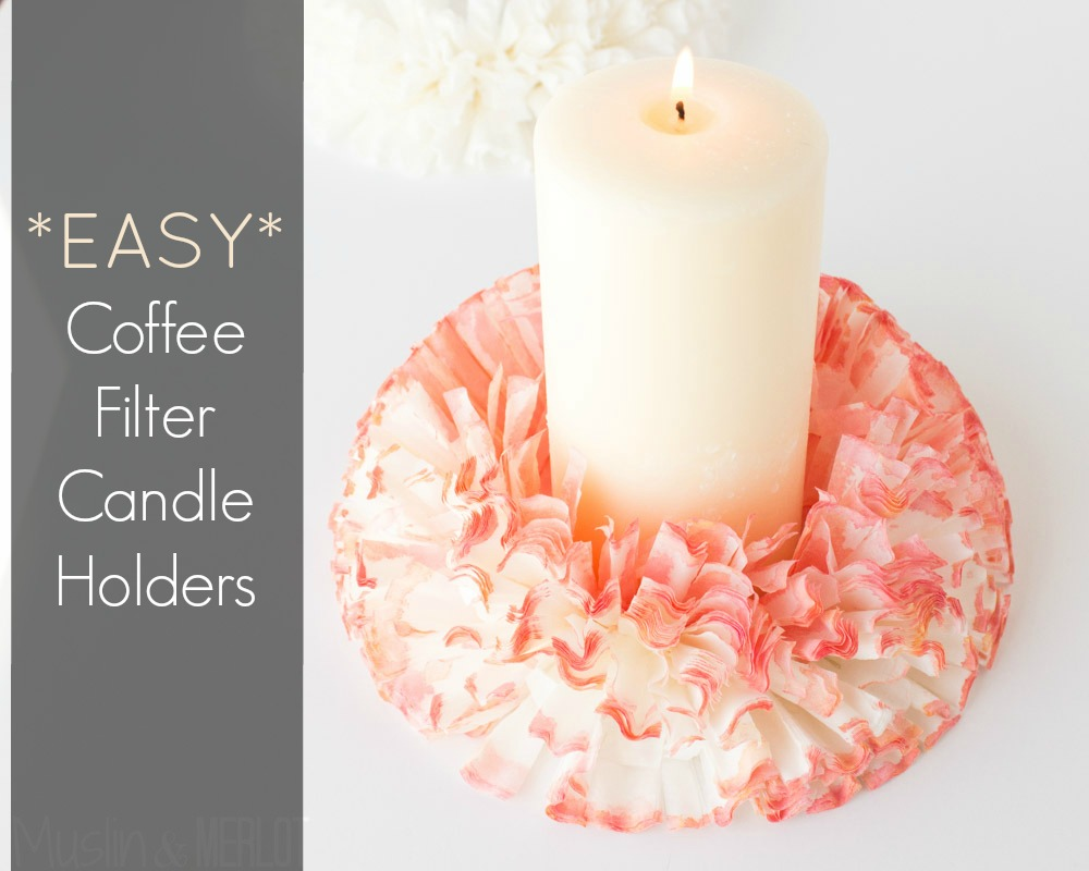 Diy Coffee Filter Candle Holders