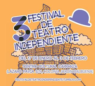 Tercer Festival de Teatro Independiente en el Centro Cultural Carranza