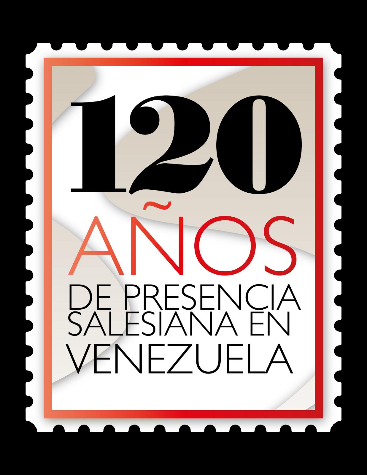 120 años Misioneros de un Sueño, Constructores de la Fe