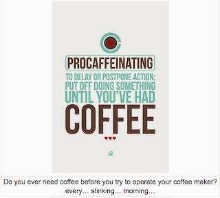From Free and Fun Friday - Procaffeinating and other food and drink funnies via Munofore!