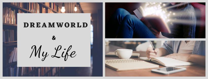 Dreamworld and My life