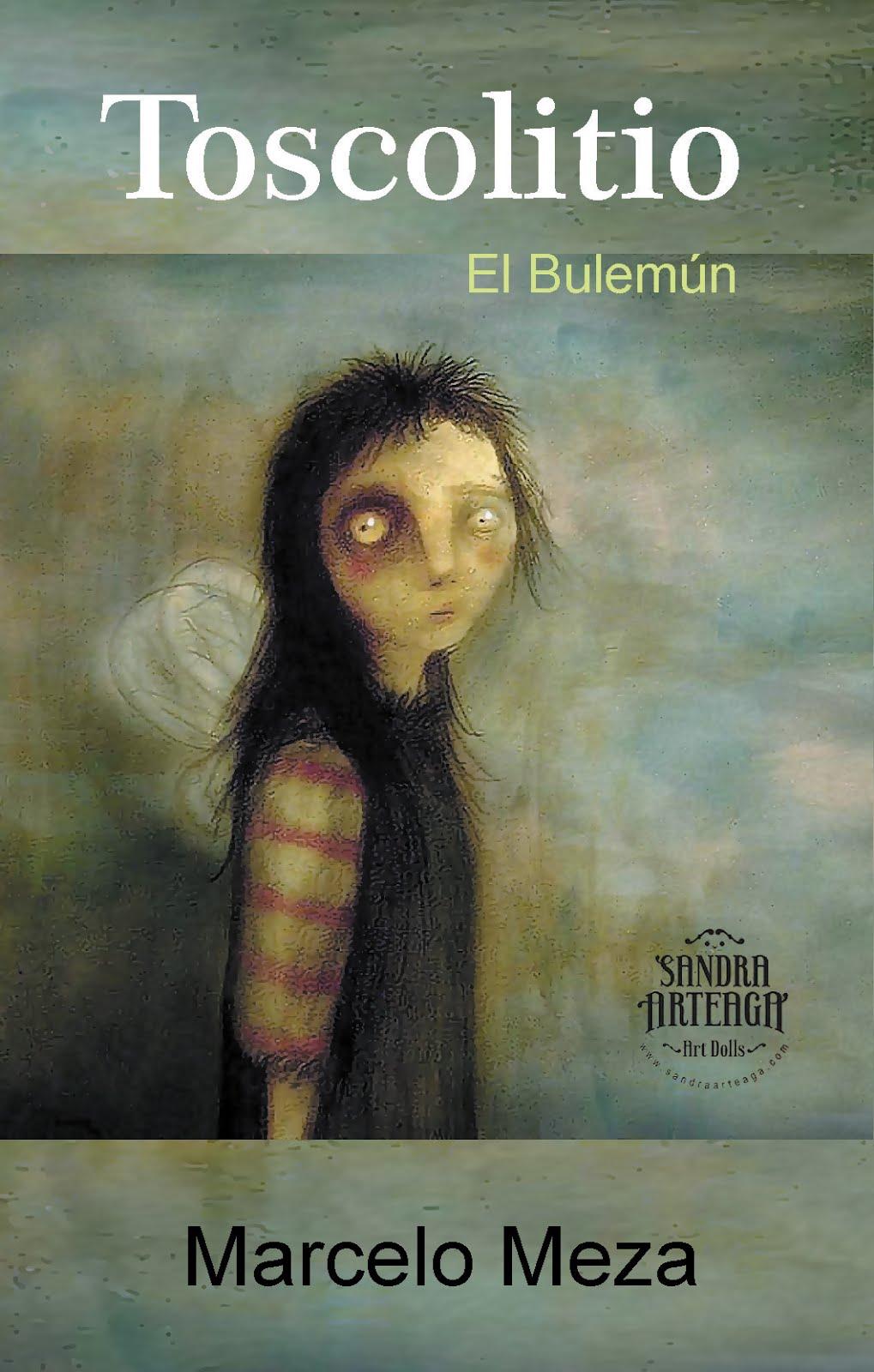 Toscolito, El Bulemún