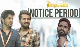 Notice Period | Natpukkaga | Black Sheep