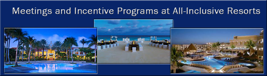 Meetings and Incentive Programs at All-Inclusive Resorts
