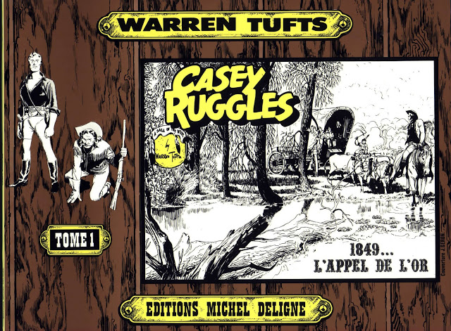 Casey Ruggles 01 - 08/09- Warren Tufts - Éditions Michel Deligne [Série terminée]