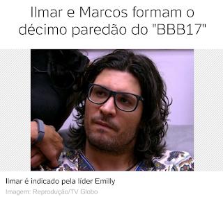 """Ilmar e Marcos formam o décimo paredão do """"BBB17"""""""
